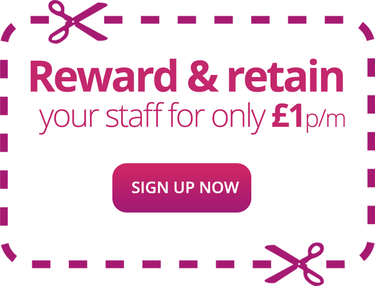 Reward & Retain your staff for only £1p/m